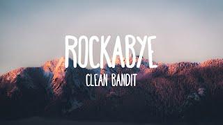 Download Rockabye - Clean Bandit (Lyrics) Video