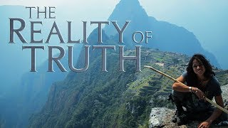 Download The Reality of Truth - Must Watch Documentary 2017 - 2019 Video
