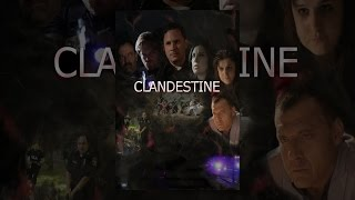 Download Clandestine Video