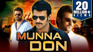 Download Munna Don (2019) Telugu Hindi Dubbed Full Movie | Prabhas, Ileana D'Cruz, Prakash Raj Video