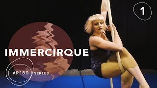 Download VR180 Up-Close & Personal | Cirque du Soleil BAZZAR Aerial Rope Artist | IMMERCIRQUE Episode 1 Video