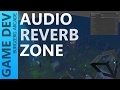 Download Audio Reverb Zone - Unity Game Development Video