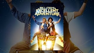Download Bill and Ted's Excellent Adventure Video