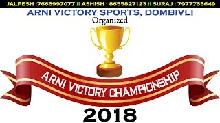 Download ARNI VICTORY CHAMPIONSHIP 2018 - DOMBIVLI Video