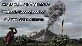 Download MASSIVE Eruption Supervolcano 2018? ″Volcanic Geoengineering″ Narrative and Grand Solar Minimum Video