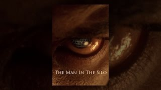 Download The Man in the Silo Video