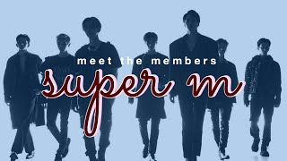 Download meet the members of: SuperM (profile) Video