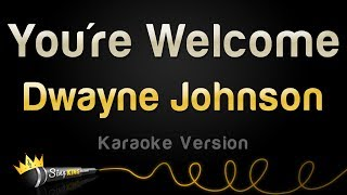 Download Dwayne Johnson - You're Welcome (from ″Moana″) (Karaoke Version) Video