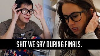 Download Sh*t Students Say during Finals Video
