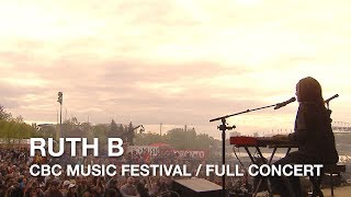 Download Ruth B | CBC Music Festival | Full Concert Video