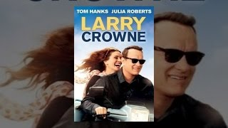 Download Larry Crowne Video