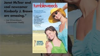 Download Tumbleweeds Video