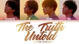 Download BTS - The Truth Untold (전하지 못한 진심) (feat. Steve Aoki) (Color Coded Lyrics/Han/Rom/Eng) Video
