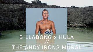 Download Billabong x HULA - The Andy Irons Mural Video