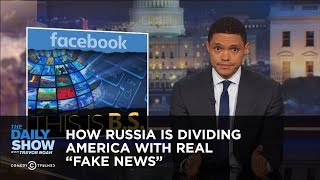 Download How Russia Is Dividing America with Real ″Fake News″: The Daily Show Video