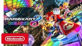 Download Mario Kart 8 Deluxe - Nintendo Switch Presentation 2017 Trailer Video