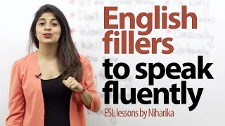 Download English fillers to speak fluently and confidently. ( Gap fillers) - Free English lessons Video