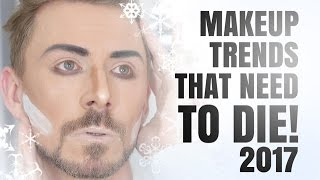 Download MAKEUP TRENDS THAT NEED TO DIE IN 2017!!!! Video