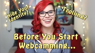 Download Before You Start Webcamming | Hiding Your Identity, Performace Tips, and Dealing With Trolls Video