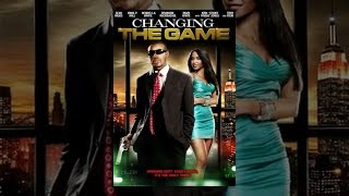 Download Changing The Game Video