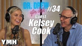 Download Dr. Drew After Dark w/ Kelsey Cook | Ep. 34 Video