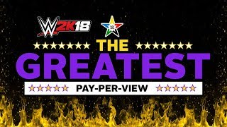 Download WWE 2K18: Universe Mode The Greatest PPV Highlights Video