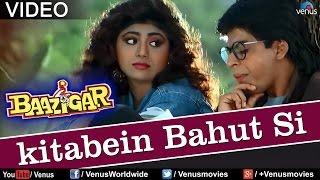 Download Kitaben Bahut Si (Baazigar) Video
