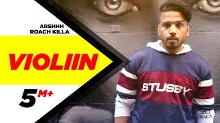 Download Violiin (Full Song) | Arshhh feat Roach Killa | Jaani | B Praak | Latest Punjabi Song 2016 Video
