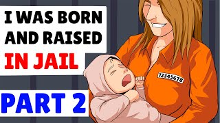 Download i was born and raised in prison - part 2 - last part Video