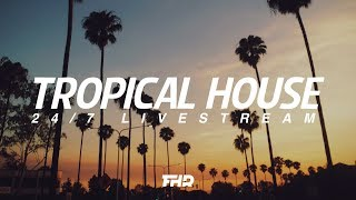 Download Tropical House Radio | 24/7 Livestream Video