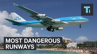 Download 5 of the most dangerous runways in the world. Video