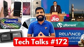 Download Tech Talks #172 - Jio Broadband, ISRO Launch, Copyless Paste, LG G6, uTorrent in Browser, SD 845 Video