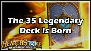 Download [Hearthstone] The 35 Legendary Deck Is Born Video