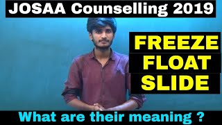 Download Meaning of FREEZE, FLOAT, SLIDE in JOSAA 2018 Counselling || Must Know it ! Video