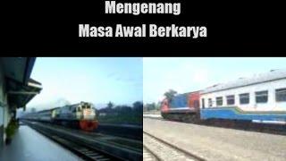 Download Masa Awal Berkarya - Edisi Kereta Api Fajar Utama dan Senja Utama Video