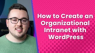 Download How to Create an Organizational Intranet with WordPress Video