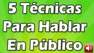 Download 5 Técnicas Hablar en Público, Muy Bueno!! Video