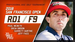 Download 2018 San Francisco Open | Rd1, F9, MPO | McBeth, Gurthie, Gibson, Faes Video