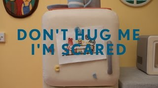 Download Don't Hug Me I'm Scared 5 Video