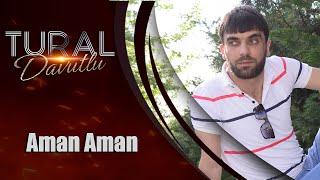 Download Tural Davutlu - Aman Aman 2018 / Official Audio *yeni Video