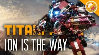 Download ION IS THE WAY! - Titanfall 2 Multiplayer Gameplay Video