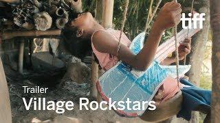 Download VILLAGE ROCKSTARS Trailer | TIFF 2017 Video