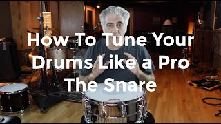 Download How To Tune Your Drums Like A Pro - The Snare Drum Part 1 of 3 Video