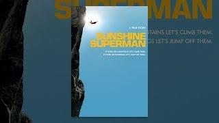 Download Sunshine Superman Video