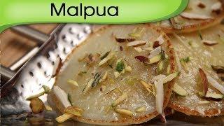 Download Malpua Recipe | Ramzan Special Recipe | Indian Sweet Dish | Dessert Recipe By Ruchi Bharani Video