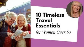 Download 10 Travel Essentials for Women Over 60 Video