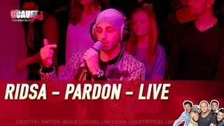 Download RIDSA - Pardon - Live - C'Cauet sur NRJ Video