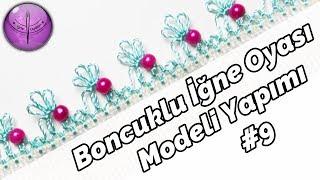 Download Boncuklu İğne Oyası Modeli Yapılışı #9 HD Kalite Video