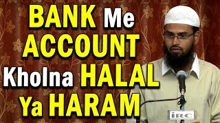 Download Bank Me Job Karna Haram Hai To Account Kholna Kaise Halal Hua By Adv. Faiz Syed Video