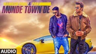 Download Munde Town De (Full Audio Song) Maniesh Paul   PBN   Mavi Singh   Latest Punjabi Songs 2018 Video